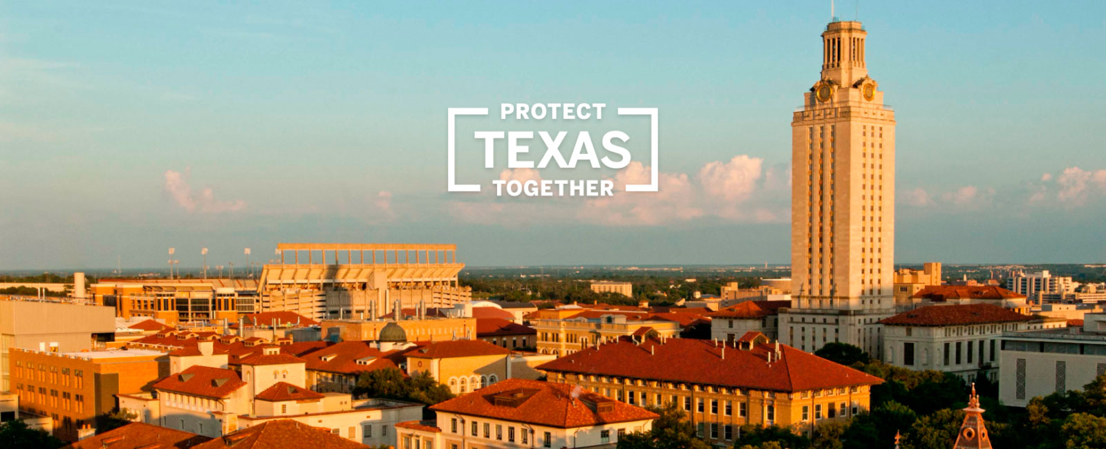 scene of campus buildings with Protect Texas Together text imposed