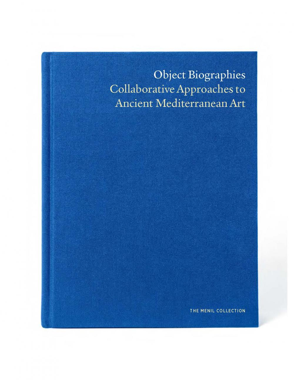 blue book cover for Yale Menil catalogue of essays with contributions from University of Texas at Austin Associate Professor in Art History Nassos Papalexandrou