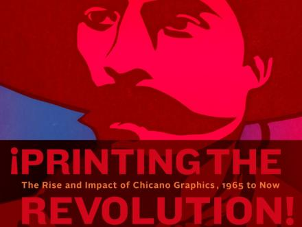 """The catalog for """"¡Printing the Revolution!"""" features the detail of an image created by Leonard Castellanos for L.A.'s Mechicano Art Center in 1977"""