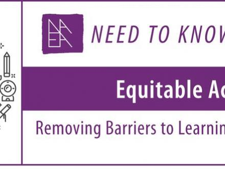 graphic for a webcast titled Equitable Access: Removing Barriers to Learning in Digital Spaces by Shaun Lane and Paige Gandara-Valderas