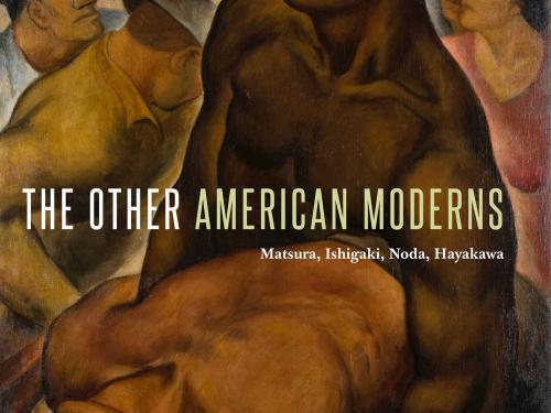 book cover for ShiPu Wang, The Other American Moderns. Matsura, Ishigaki, Noda, Hayakawa published by Penn State University Press and discussed at The University of Texas at Austin