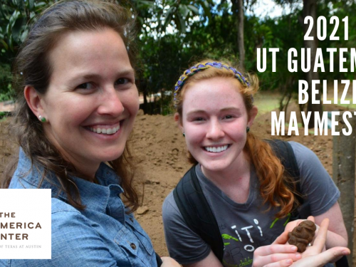Maymester in Guatemala and Belize from University of Texas at Austin Global study abroad program led by faculty into cultural heritage and art seen here with faculty and student